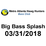 Form - 03/31/18 Big Bass Splash Tournament